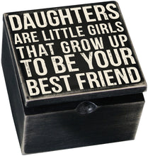 Load image into Gallery viewer, Daughters Keepsake Box