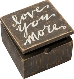 Love You More Keepsake Box