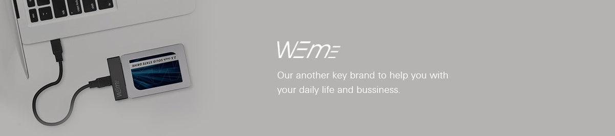 Weme, our another key brand to help you with your daily lif and bussiness.