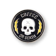 Load image into Gallery viewer, Coffee or Death Java Lovers Enamel Pin