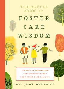 Familius, LLC - The Little Book of Foster Care Wisdom