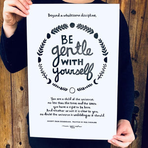 BE GENTLE WITH YOURSELF / Letterpress Art Print / 12x18