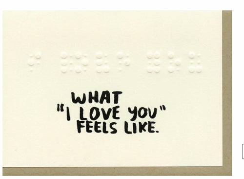 What Love Feels Like Card