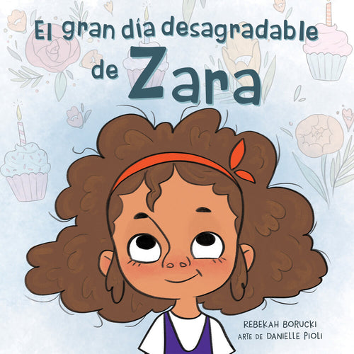 El Gran Dia Desagradable De Zara