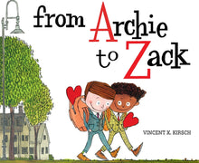 Load image into Gallery viewer, From Archie To Zach