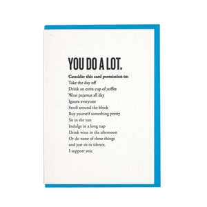 You Do A Lot- Support Card