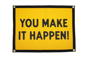You Make It Happen! Camp Flag
