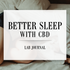 Achieving Better Sleep With CBD