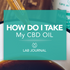 I Got My CBD… Now How Do I Use It?