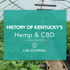 History Of Kentucky Hemp And CBD