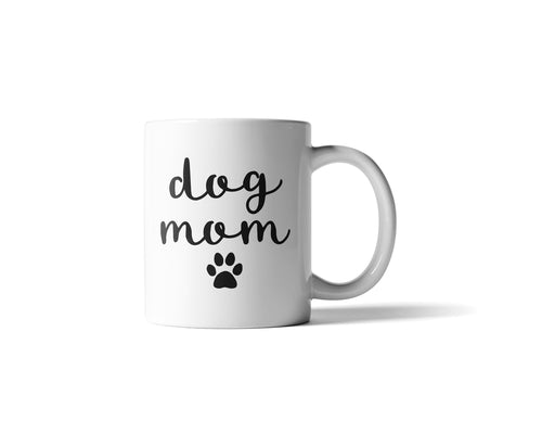11oz Dog Mom with Paw Print Premium White Ceramic Coffee & Tea Mug