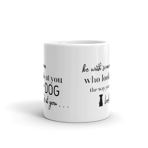 Be With Someone Who Mug