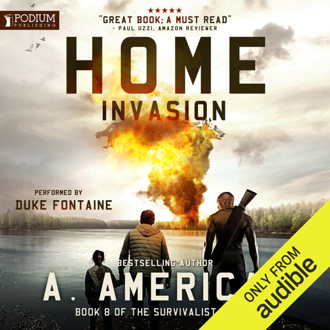 Home Invasion: The Survivalist Series, Book 8