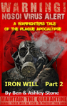 Strong Will Vol 2: A Warfighters Tale of the Plague Apocalypse Ebook