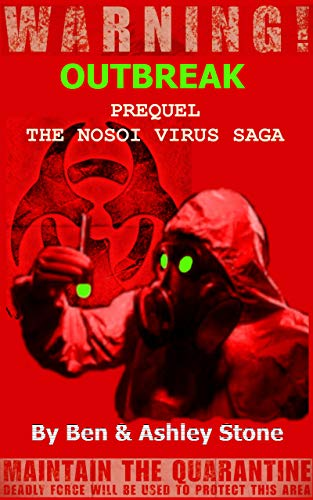 OUTBREAK - Prequel: The NOSOI Virus Saga A Post-Apocalyptic Survival Series Ebook