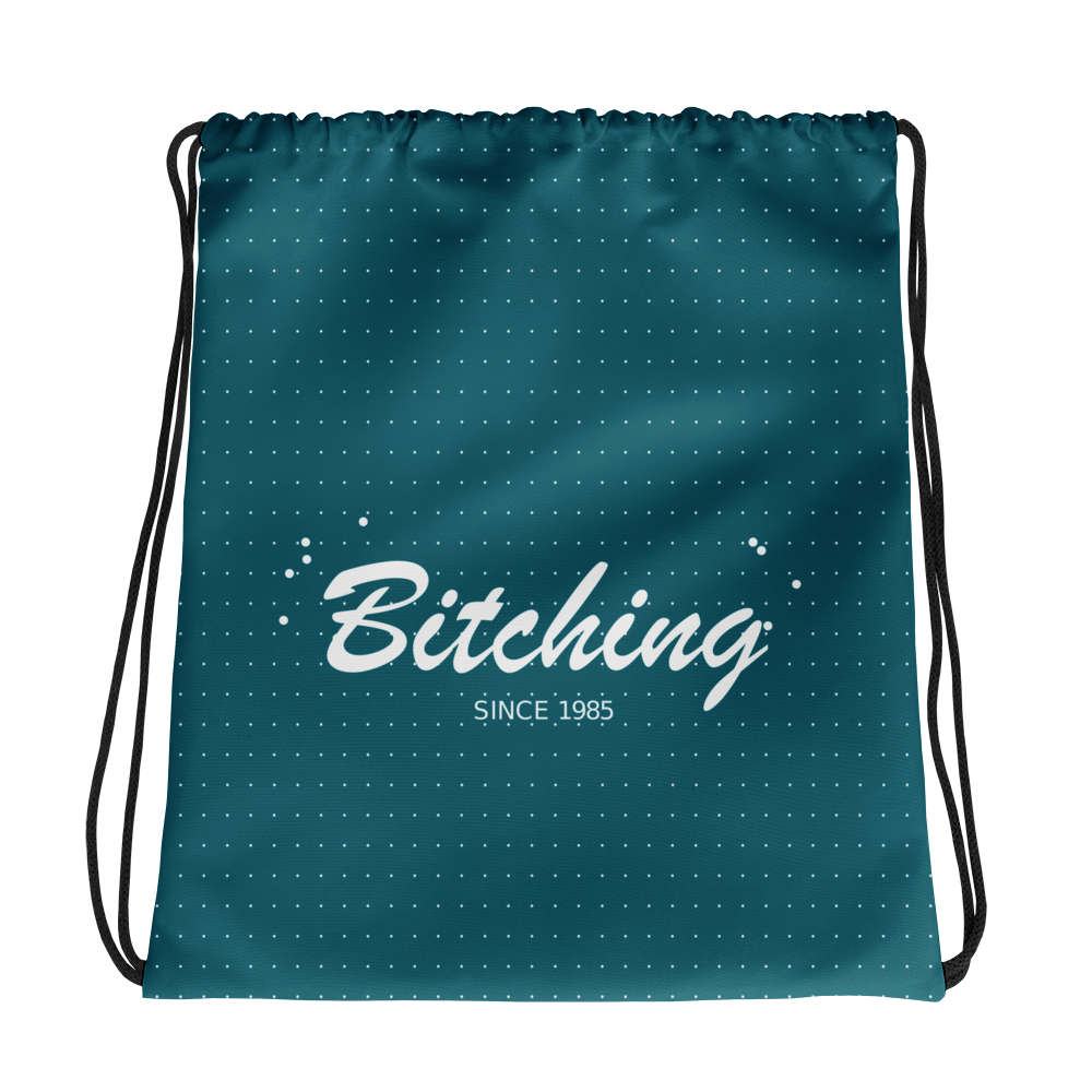 Bitching Drawstring Bag, Collection Nicknames-Tamed Winds-tshirt-shop-and-sailing-blog-www-tamedwinds-com