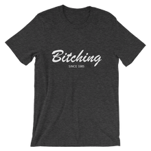 Bitching Unisex T-Shirt, Collection Nicknames-Dark Grey Heather-S-Tamed Winds-tshirt-shop-and-sailing-blog-www-tamedwinds-com