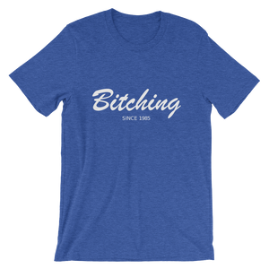 Bitching Unisex T-Shirt, Collection Nicknames-Heather True Royal-S-Tamed Winds-tshirt-shop-and-sailing-blog-www-tamedwinds-com