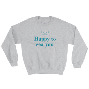 Happy To Sea You Unisex Crewneck Sweatshirt, Collection Origami Boat-Sport Grey-S-Tamed Winds-tshirt-shop-and-sailing-blog-www-tamedwinds-com