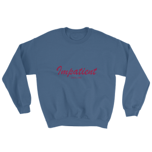 Impatient Unisex Crewneck Sweatshirt, Collection Nicknames-Indigo Blue-S-Tamed Winds-tshirt-shop-and-sailing-blog-www-tamedwinds-com