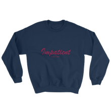 Impatient Unisex Crewneck Sweatshirt, Collection Nicknames-Navy-S-Tamed Winds-tshirt-shop-and-sailing-blog-www-tamedwinds-com
