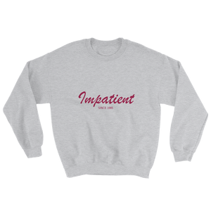 Impatient Unisex Crewneck Sweatshirt, Collection Nicknames-Sport Grey-S-Tamed Winds-tshirt-shop-and-sailing-blog-www-tamedwinds-com
