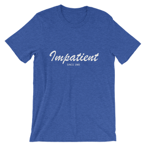 Impatient Unisex T-Shirt, Collection Nicknames-Heather True Royal-S-Tamed Winds-tshirt-shop-and-sailing-blog-www-tamedwinds-com