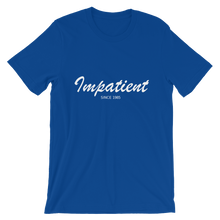Impatient Unisex T-Shirt, Collection Nicknames-True Royal-S-Tamed Winds-tshirt-shop-and-sailing-blog-www-tamedwinds-com