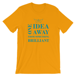 One Idea Away Unisex T-Shirt, Collection Origami Boat-Gold-S-Tamed Winds-tshirt-shop-and-sailing-blog-www-tamedwinds-com