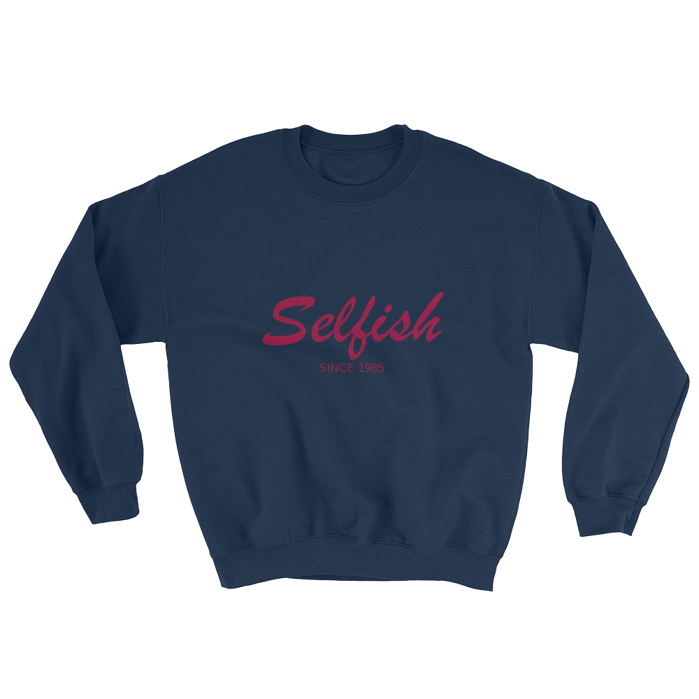 Selfish Unisex Crewneck Sweatshirt, Collection Nicknames-Navy-S-Tamed Winds-tshirt-shop-and-sailing-blog-www-tamedwinds-com
