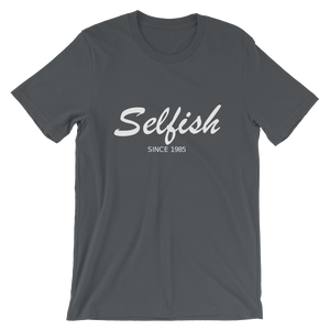 Selfish Unisex T-Shirt, Collection Nicknames-Asphalt-S-Tamed Winds-tshirt-shop-and-sailing-blog-www-tamedwinds-com