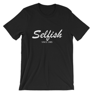 Selfish Unisex T-Shirt, Collection Nicknames-Black-S-Tamed Winds-tshirt-shop-and-sailing-blog-www-tamedwinds-com