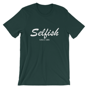 Selfish Unisex T-Shirt, Collection Nicknames-Forest-S-Tamed Winds-tshirt-shop-and-sailing-blog-www-tamedwinds-com