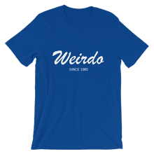 Weirdo Unisex T-Shirt, Collection Nicknames-True Royal-S-Tamed Winds-tshirt-shop-and-sailing-blog-www-tamedwinds-com