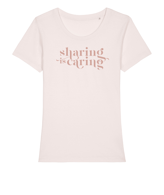 Sharing is Caring  - T-shirt Femme Oeko-tex et GOTS - MintyWendy