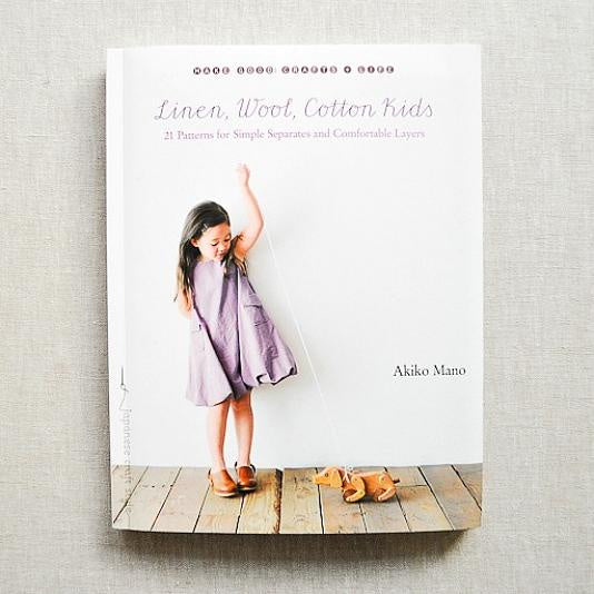 Linen, Wool, Cotton Kids - 21 Patterns for Simple Separates and Comfortable Layers