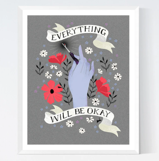 "Art Print - Everything Will Be OK - Craftedmoon - 5"" x 7"""
