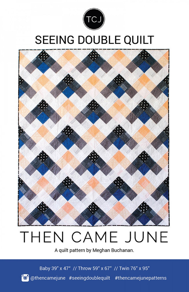 Then Came June - Seeing Double Quilt