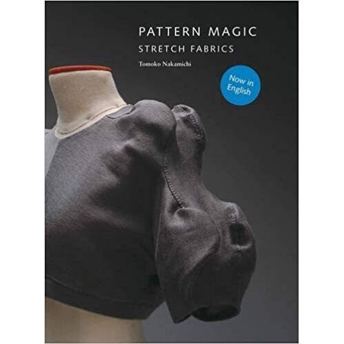 Pattern Magic: Stretch Fabrics by Tomoko Nakamichi