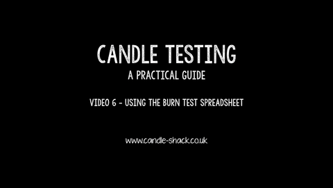 Video 6 - Using the Burn Test Spreadheet