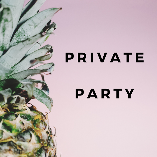 Melissa's Private Party-Sunday, August 18th