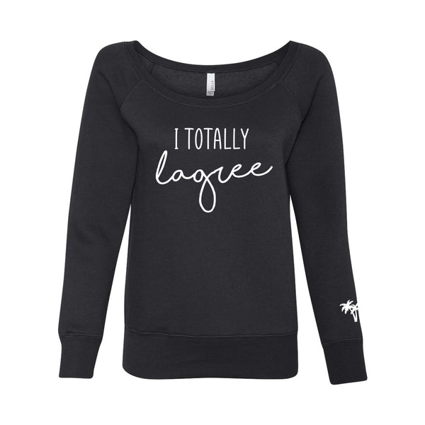 I Totally Lagree - TLM - Off Shoulder Sweatshirt