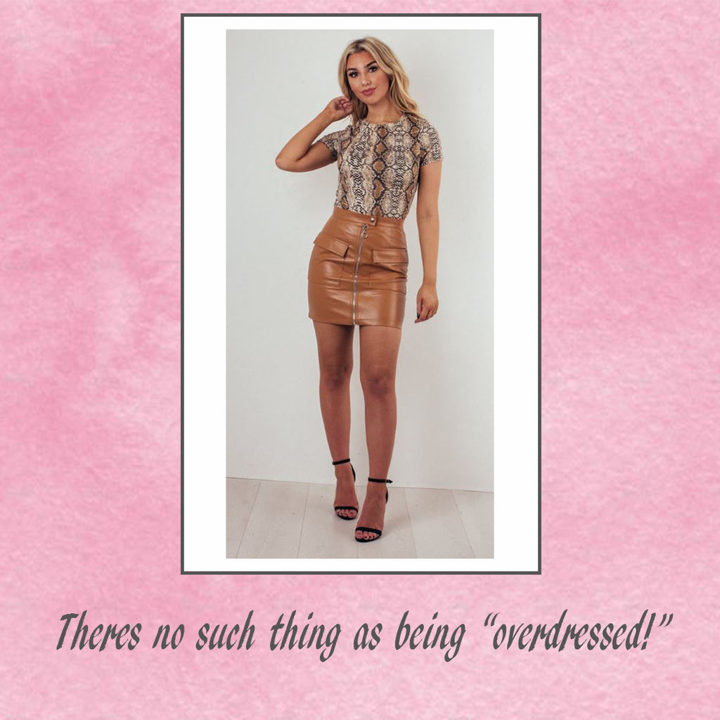 "There's no such thing as being ""overdressed!"""