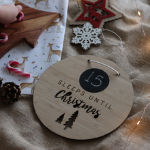 Load image into Gallery viewer, Sleeps Till Christmas | Hanging Sign