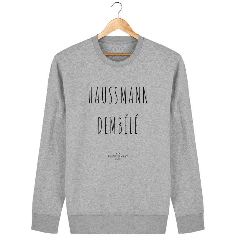 HAUSSMANN DEMBÉLÉ | SWEAT UNISEXE BIO - Frenchement