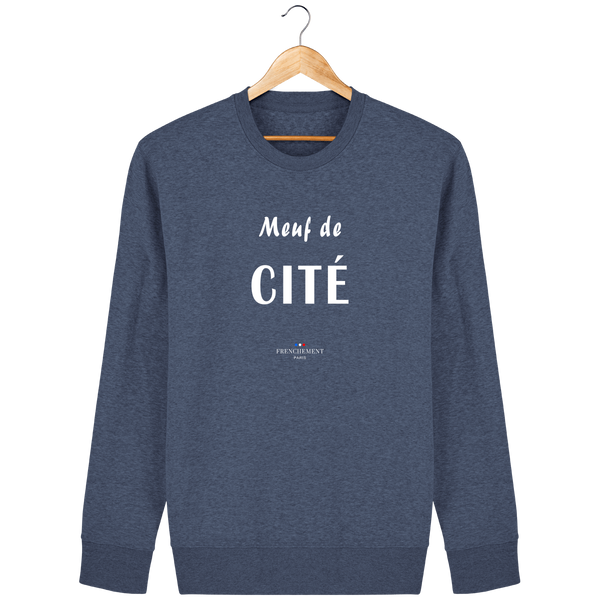 MEUF DE CITÉ | SWEAT UNISEXE BIO - Frenchement