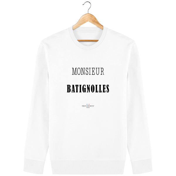 MONSIEUR BATIGNOLLES | SWEAT UNISEXE BIO - Frenchement