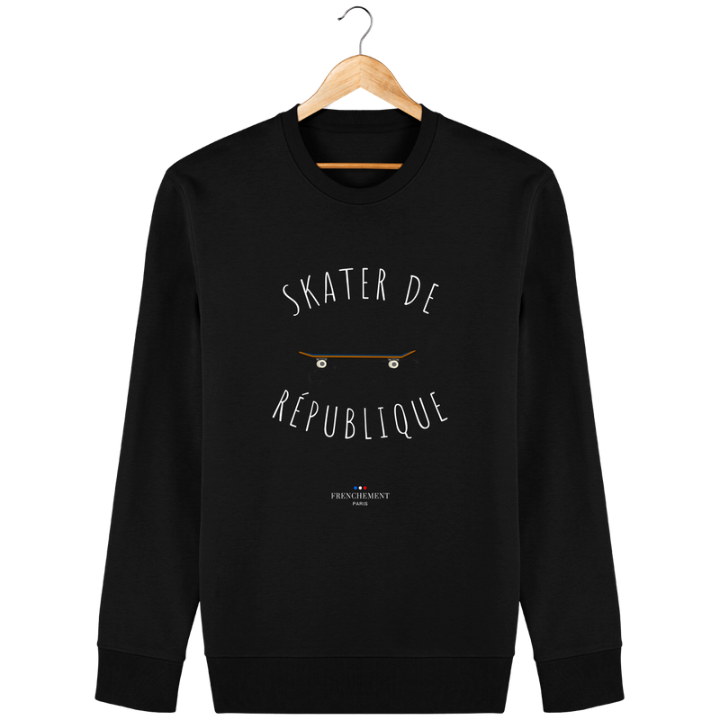 SKATER DE RÉPUBLIQUE | SWEAT UNISEXE BIO - Frenchement