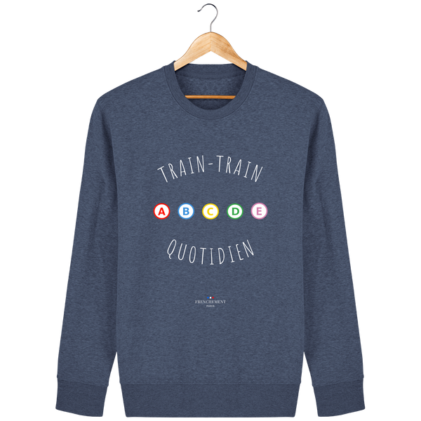 TRAIN-TRAIN QUOTIDIEN | SWEAT UNISEXE BIO - Frenchement