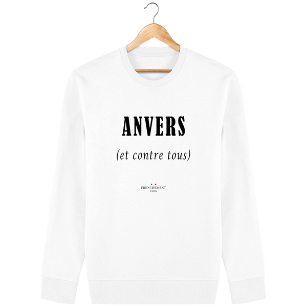 ANVERS ET CONTRE TOUS | SWEAT UNISEXE BIO - Frenchement